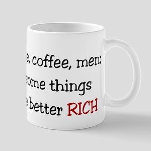 Better Rich Mug