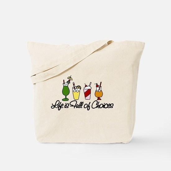 Choices Tote Bag
