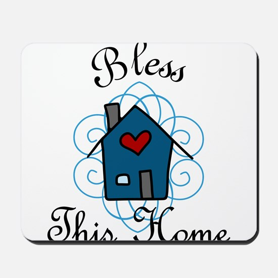 Bless This Home Mousepad