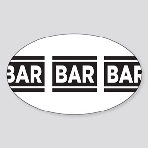 BAR BAR BAR Sticker (Oval)
