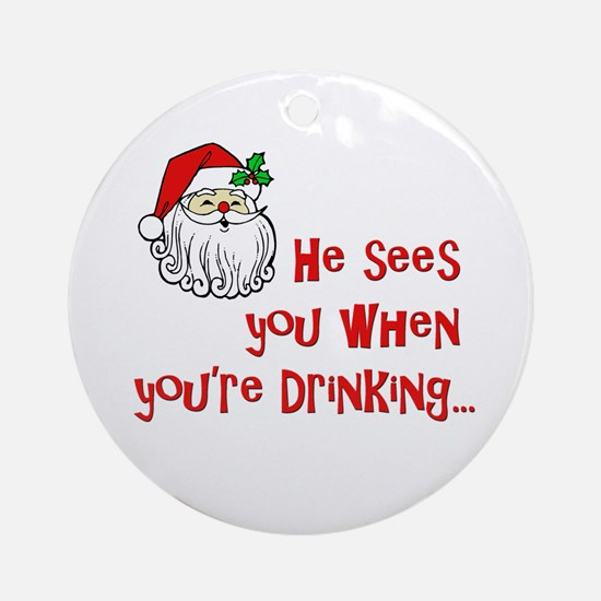 He Sees You Ornament (Round)