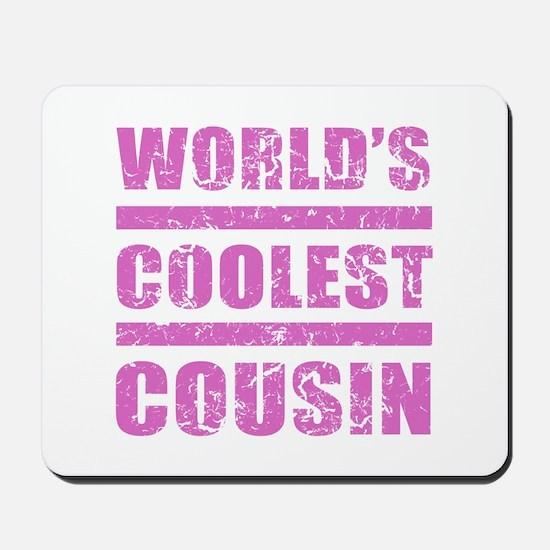 World's Coolest Cousin Mousepad