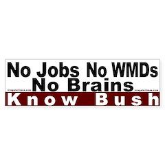 Know Bush -- No Bush Bumper Bumper Sticker