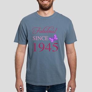 Fabulous Since 1945 Mens Comfort Colors Shirt