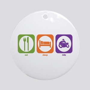 Eat Sleep Ride Ornament (Round)