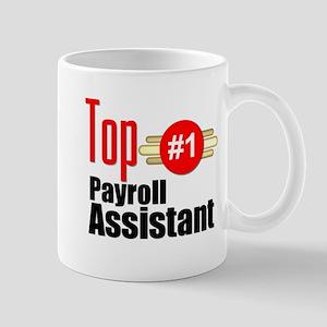 Top Payroll Assistant Mug