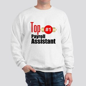Top Payroll Assistant Sweatshirt