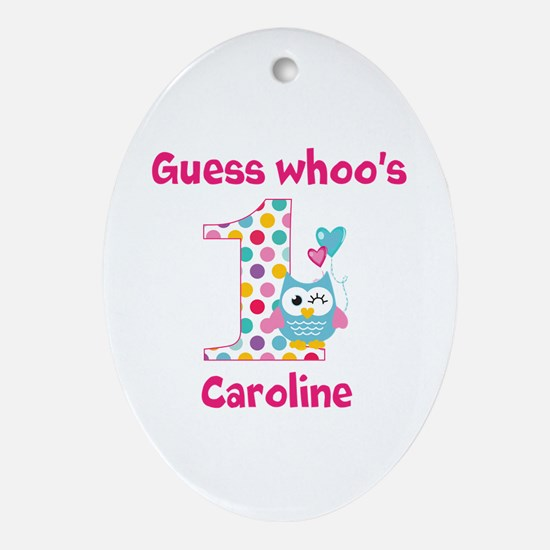 Custom guess whos 1 girl Ornament (Oval)