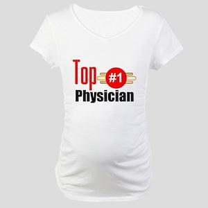 Top Physician Maternity T-Shirt