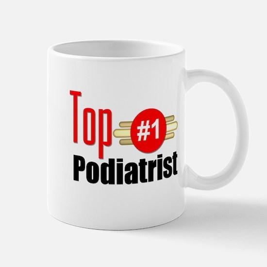 Top Podiatrist Mug