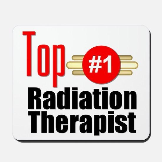 Top Radiation Therapist Mousepad