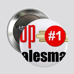 "Top Salesman 2.25"" Button"