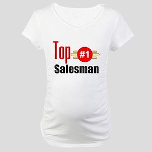 Top Salesman Maternity T-Shirt