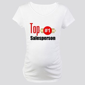 Top Salesperson Maternity T-Shirt