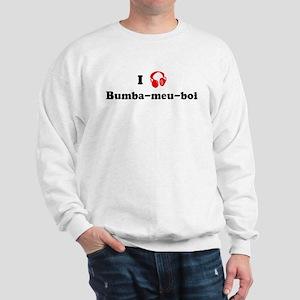Bumba-meu-boi music Sweatshirt
