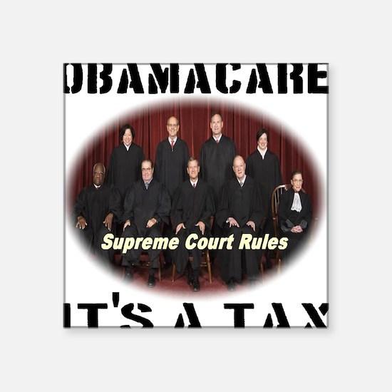 """Obamacare Its A Tax Square Sticker 3"""" x 3"""""""