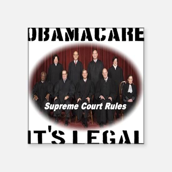 "Obamacare Its Legal Square Sticker 3"" x 3"""