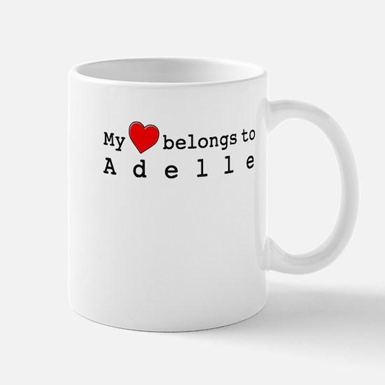 My Heart Belongs To Adelle Mug