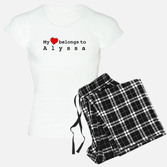 My Heart Belongs To Alyssa Pajamas