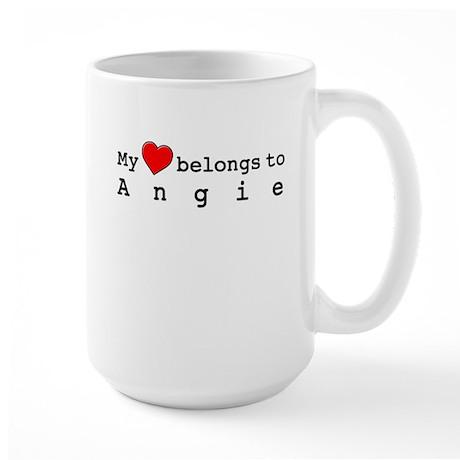 My Heart Belongs To Angie Large Mug