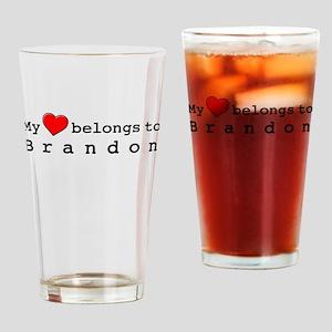 My Heart Belongs To Brandon Drinking Glass