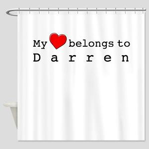 My Heart Belongs To Darren Shower Curtain