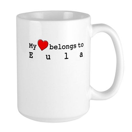 My Heart Belongs To Eula Large Mug