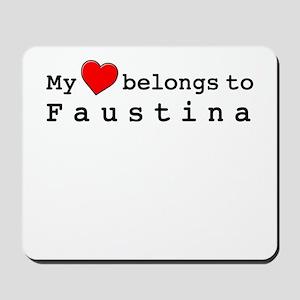 My Heart Belongs To Faustina Mousepad