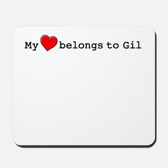My Heart Belongs To Gil Mousepad
