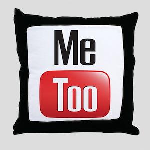 Me Too Throw Pillow