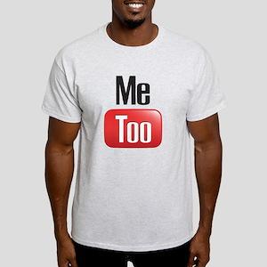 Me Too Light T-Shirt