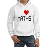I love maths Hooded Sweatshirt