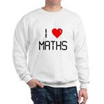 I love maths Sweatshirt