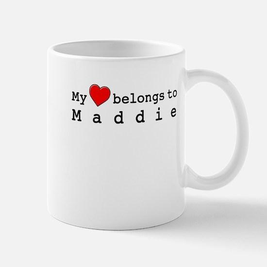 My Heart Belongs To Maddie Mug