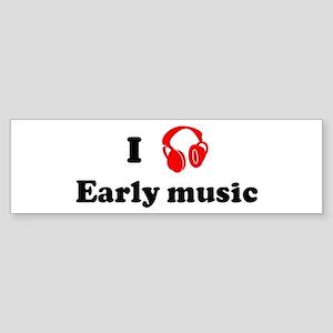 Early music music Bumper Sticker