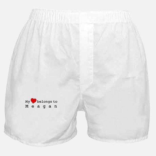 My Heart Belongs To Meagan Boxer Shorts