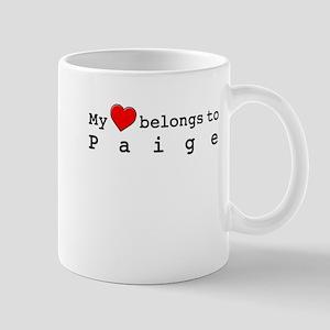 My Heart Belongs To Paige Mug