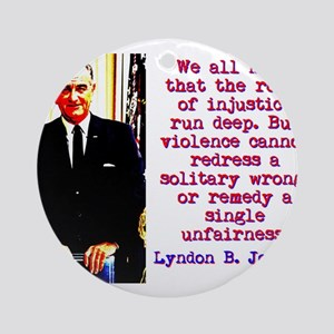 We All Know That The Roots - Lyndon Johnson Round