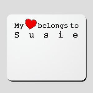 My Heart Belongs To Susie Mousepad