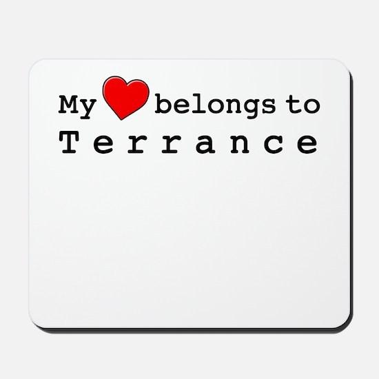 My Heart Belongs To Terrance Mousepad