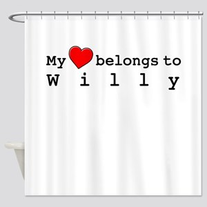 My Heart Belongs To Willy Shower Curtain