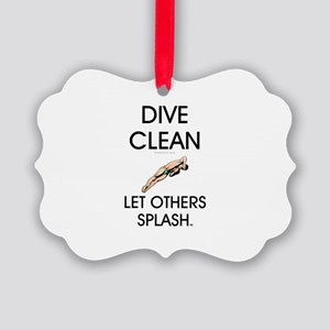 Dive Clean Picture Ornament