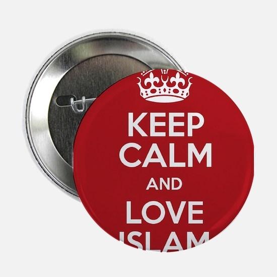 """KEEP CALM AND LOVE ISLAM 2.25"""" Button"""