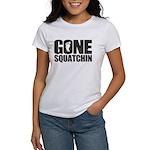Gone Squatchin Women's T-Shirt