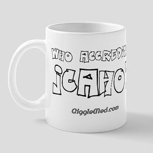 Who Accredits JCAHO? Mug