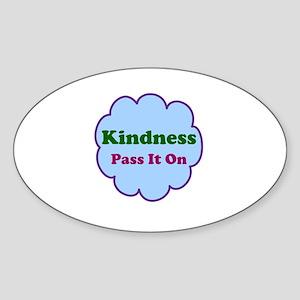 Kindness Pass It On Sticker (Oval)