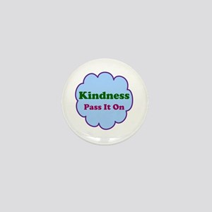 Kindness Pass It On Mini Button