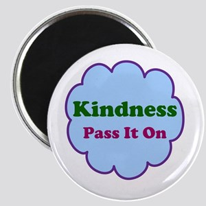 Kindness Pass It On Magnet