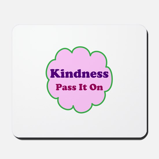 Pink Kindness Pass It On Mousepad