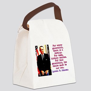 For Every Generation - Lyndon Johnson Canvas Lunch